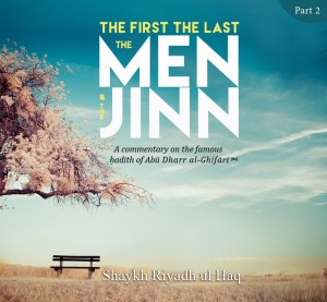 The First the Last the Men & the Jinn Part 2