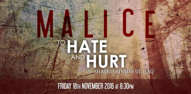 MALICE: TO HATE & HURT