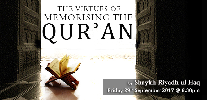 The Virtues of Memorising the Qur'an