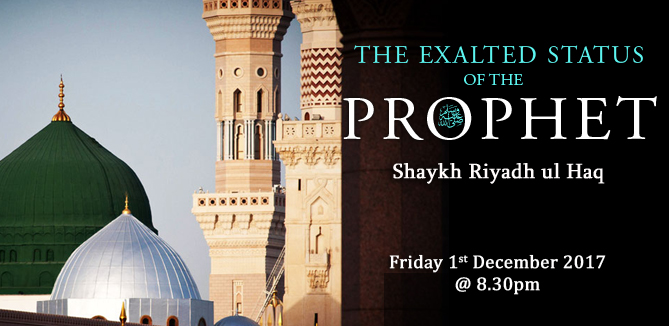 The Exalted Status of the Prophet ﷺ