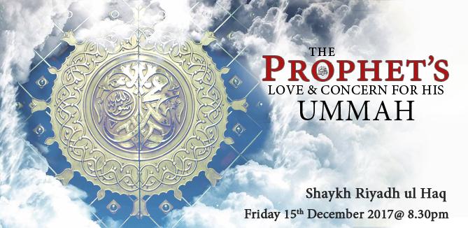The Prophet's ﷺ Love & Concern for his Ummah
