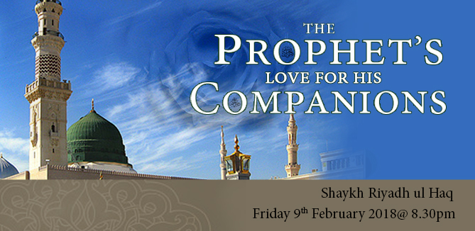 The Prophet's ﷺ Love for his Companions