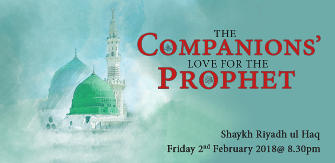 The Companions' Love for the Prophet ﷺ