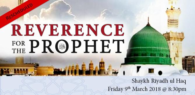Reverence for the Prophet ﷺ