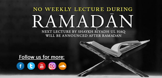 No Weekly Dars - Ramadan 2018