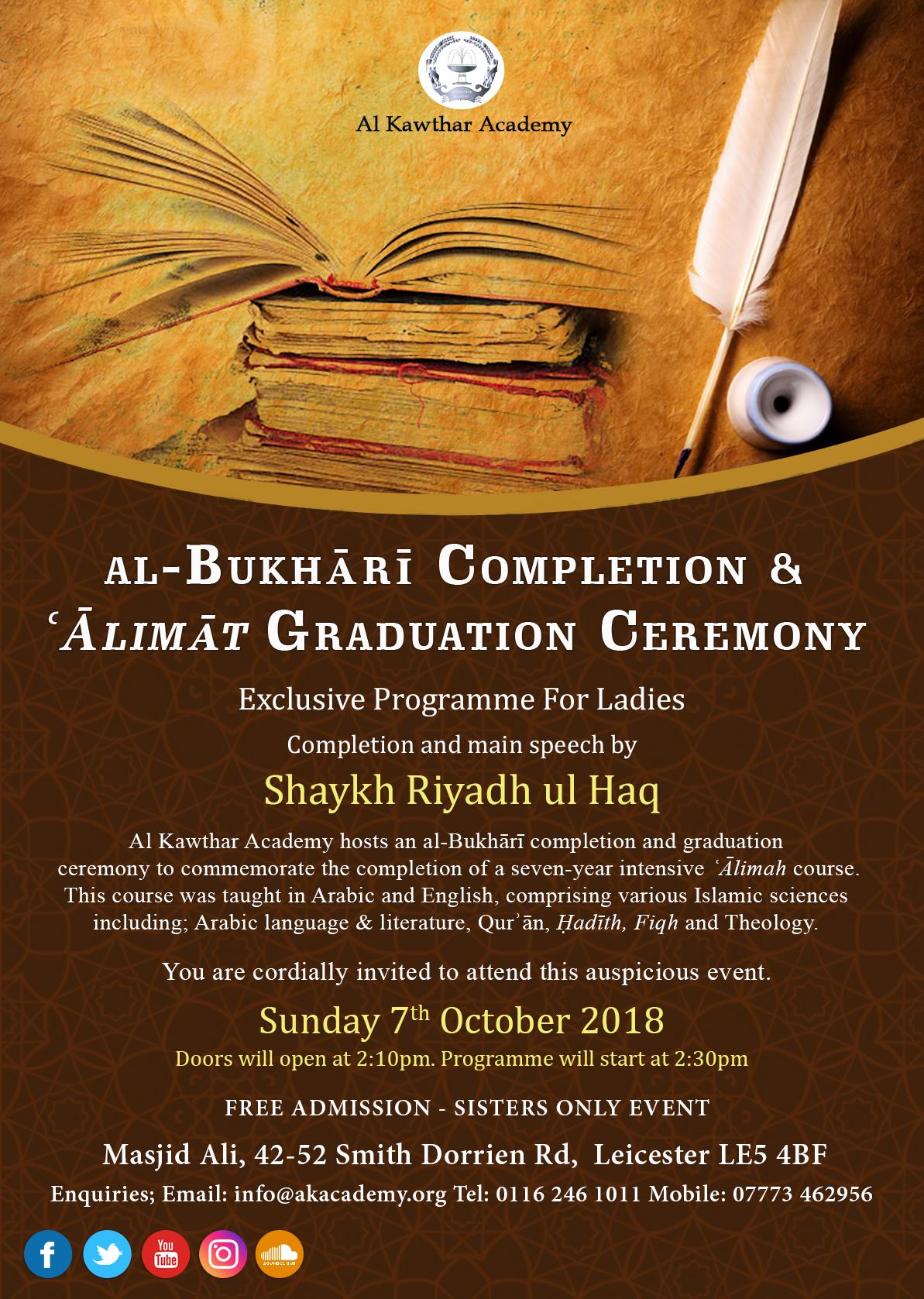 Al-Bukhari Completion & 'Alimat Graduation Ceremony