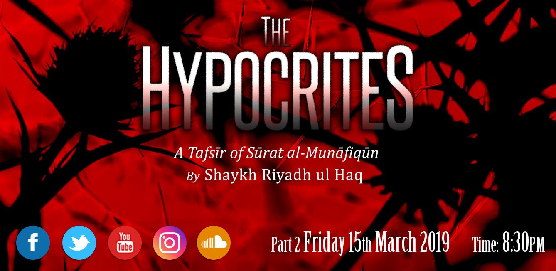 The Hypocrites: A Tafsīr of Sūrat al-Munāfiqūn Part 2