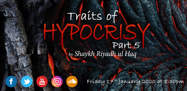 Traits of Hypocrisy Part 5
