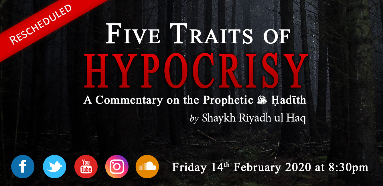 'Five Traits of Hypocrisy' - Rescheduled