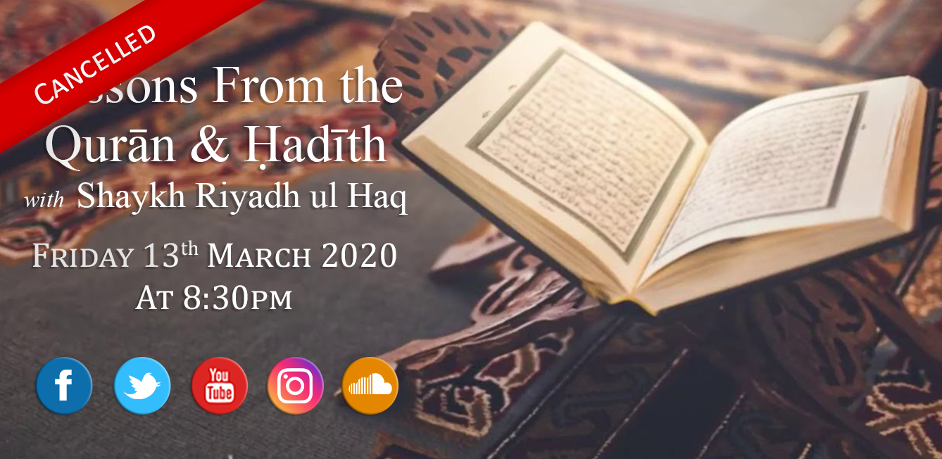 *Cancelled* Lessons from the Qur'an & Hadith