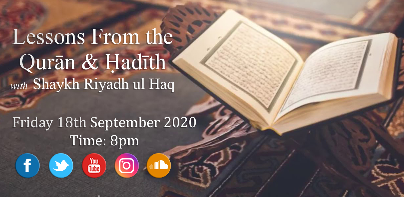 Lessons from the Qur'an & Hadith